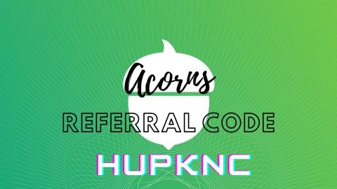 Acorns Referral Codes HUPKNC